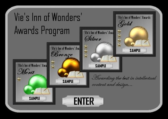 Vie's Inn of Wonders' Awards: click to enter...